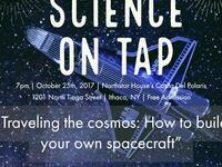 Science on Tap: How to build your own spacecraft!