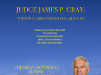 Judge James P. Gray: The Top 5 Cures for What is Ailing Us