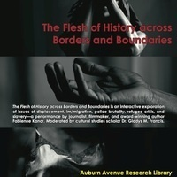 Interactive Performance: The Flesh of History across Borders and Boundaries
