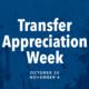 Transfer Welcome: Transfer Appreciation Week