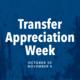 Jump into Spring: Transfer Appreciation Week