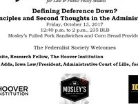 Defining Deference Down? First Principles and Second Thoughts in the Administrative State