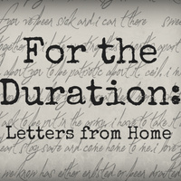 For the Duration: Letters from Home