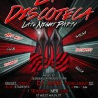 La Discoteca Late Night Party
