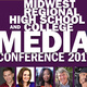 Midwest Regional High School and College Media Conference