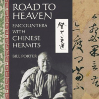 """Road to Heaven: The Chinese Hermit Tradition"""