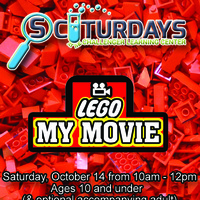 "SCIturday - ""LEGO My Movie"""