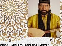 Sound, Sufism, and the State: A Public Conversation with Latif Bolat