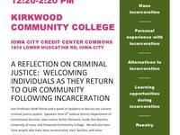 A REFLECTION ON CRIMINAL JUSTICE:  WELCOMING INDIVIDUALS AS THEY RETURN TO OUR COMMUNITY FOLLOWING INCARCERATION