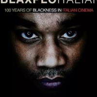 """Blaxploitalian: 100 Years of Blackness in Italian Cinema"" with director, Fred Kuwornu"