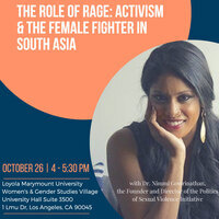 The Role of Rage: Activism & the Female Fighter in South Asia