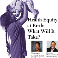 Health Equity at Birth: What Will It Take?