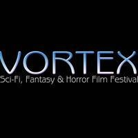The Vortex Sci-Fi and Horror Film Festival