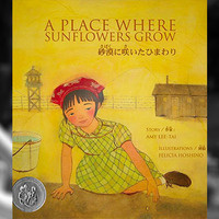 Children's Author Event with Amy Lee-Tai, A Place Where Sunflowers Grow