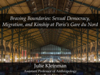 """Braving Boundaries: Sexual Democracy, Migration, and Kinship at Paris's Gare du Nord"""