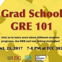 ISA Presents: Grad School/GRE 101