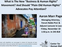 "What Is The New ""Business & Human Rights"" Movement? And Should ""Plain Old Human Rights"" Advocates Pay Attention?"