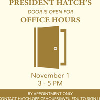 President Hatch's Office Hours