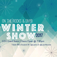 On The Rocks and Divisi Winter Show