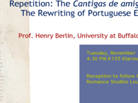 "Henry Berlin, ""Repetition: The Cantigas de amigo and The Rewriting of Portuguese Empire"""
