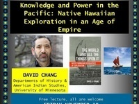 "David Chang, ""Knowledge and Power in the Pacific: Native Hawaiian Exploration in an Age of Empire"""