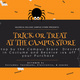 Trick or Treat at the Campus Store