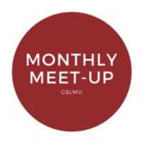 GSLMU Monthly Meetup