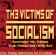 The Victims of Socialism