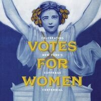 """Votes For Women"": New York State Museum Traveling Exhibit"