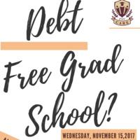 Debt Free Grad School?