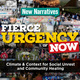 New Narratives: The Fierce Urgency of Now – Climate & Context for Social Unrest and Community Healing
