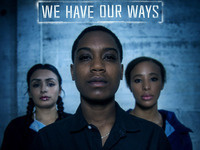 Short Film: We Have Our Ways