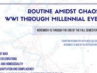 Routine Amidst Chaos: WWI Through Millenial Eyes