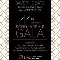 Save the Date - USC Latino Alumni Association's 44th Annual Scholarship Gala
