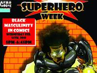 "Film Screening: ""White Scripts and Black Supermen: Black Masculinities in Comic Books"""