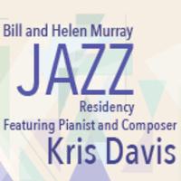 Kris Davis: Bill and Helen Murray Jazz Residency Artist