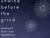 Unwind Before the Grind