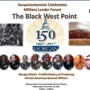"""Bear Battalion ROTC Military Leader Forum: """"The Black West Point"""""""