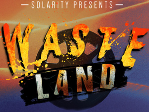 Solarity Presents: WASTELAND