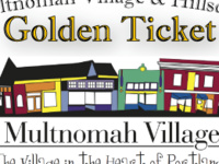 Multnomah Village & Hillsdale Golden Ticket