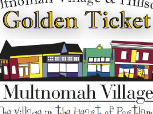 Multnomah Village & Hillsdale Golden Ticket