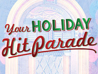 Your Holiday Hit Parade