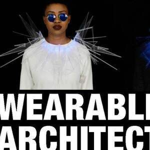 Wearable Architecture Runway Show and Student Exhibit