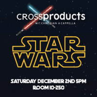 Cross Products Fall 2017 Concert... STAR WARS!