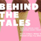 Behind the Tales