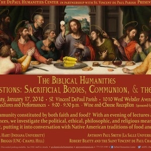 The Biblical Humanities Holy Ingestions: Sacrificial Bodies, Communion, & the Eucharist