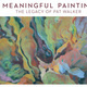 Meaningful Painting: The Legacy of Pat Walker