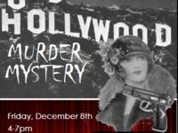 Old Hollywood Murder Mystery