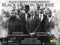 "Black Student Union presents ""Black Men on the Rise"""