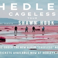 Hedley Cageless Tour With Very Special Guests Shawn Hook & Neon Dreams